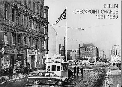 Click image for larger version.  Name:checkpointcharlie3.jpg Views:0 Size:143.4 KB ID:1035396