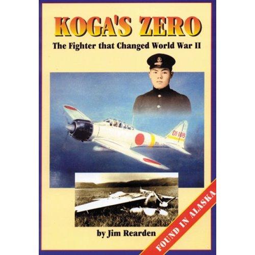 "The Zero that Changed the War ""Akutan Zero"""