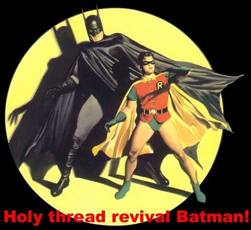 Click image for larger version.  Name:holy thread revival batman!.jpg Views:0 Size:46.6 KB ID:858700