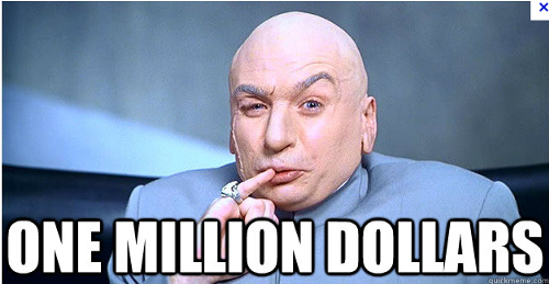 Click image for larger version.  Name:500px-Dr_-Evil-One-Million-Dollars.png Views:60 Size:198.2 KB ID:874628