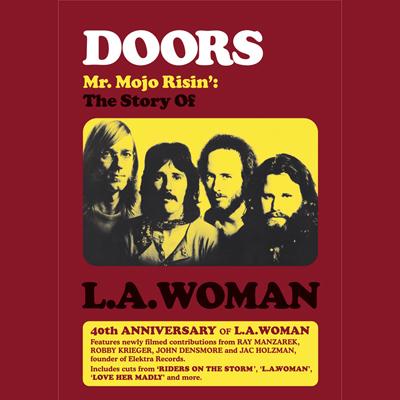 Name:  Doors--Mr-Mojo-Risin-The-Story-Of-LA-Woman.jpg Views: 99 Size:  108.7 KB