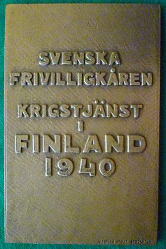 Click image for larger version.  Name:my Commemorative Plaque for Swedish Volunteers in the Winter War and Continuation War (Line Serv.jpg Views:342 Size:227.1 KB ID:396831