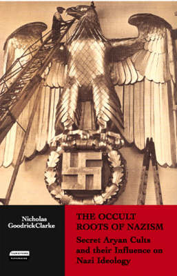 The Occult Roots of Nazism...