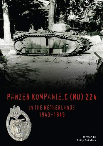 Forthcoming Publication 224 Panzer Kompanie in the Netherlands