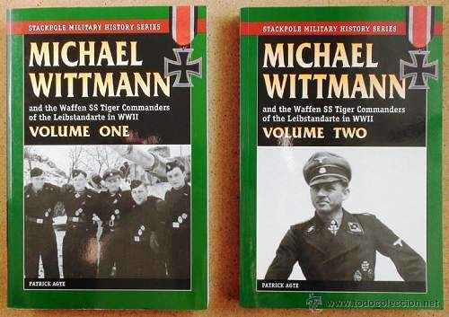 """Tiger commanders of LAH Michael Wittmann Part 1 and 2 and Kurt """"Panzer"""" Meyer books"""