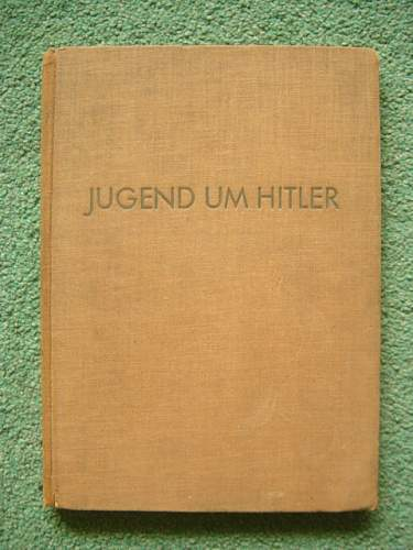 Click image for larger version.  Name:Jugend um Hitler book. 001.jpg Views:123 Size:150.4 KB ID:92622