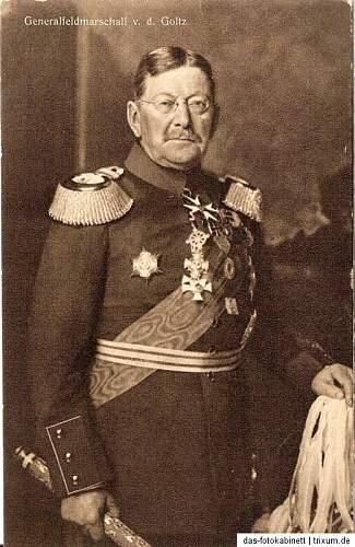 Click image for larger version.  Name:Generalfeldmarschall Colmar von der Goltz (front).jpg Views:271 Size:93.5 KB ID:329411