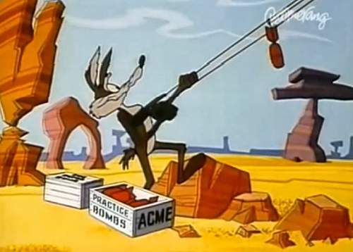Click image for larger version.  Name:Wile-E-Coyote-Acme-bomb.JPG Views:909 Size:49.5 KB ID:748691