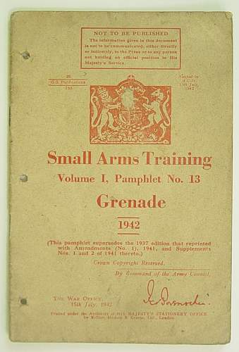 Click image for larger version.  Name:Grenade Manual 1942 001.jpg Views:160 Size:123.2 KB ID:33297