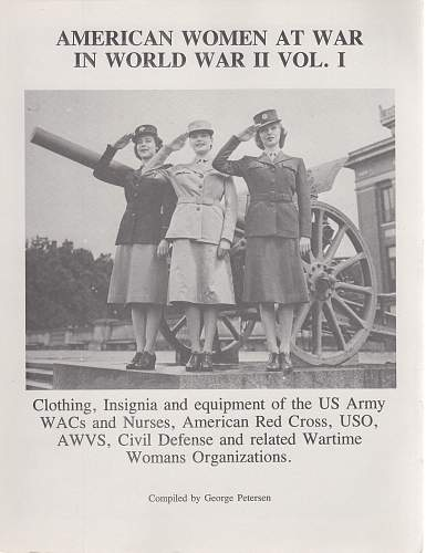 Women in Uniform: All Nations and Eras showing Women in the Miltary and Civilian Organizations