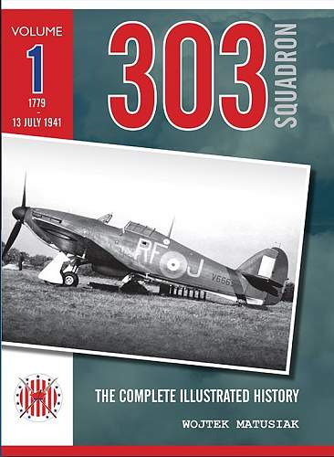 Click image for larger version.  Name:303 Squadron Vol 1.jpg Views:32 Size:139.6 KB ID:1013483