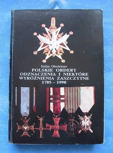 Click image for larger version.  Name:POLSKIE ORDERY I ODZNACZENIA 1705-1990 Vol 1.jpg Views:131 Size:164.1 KB ID:115069