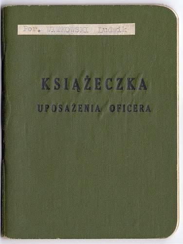 Click image for larger version.  Name:Ksiazeczka Uposazenia Oficera.jpg Views:104 Size:225.7 KB ID:597341