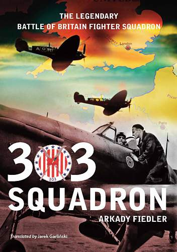 Click image for larger version.  Name:303-SQUADRON-COVER.jpg Views:211 Size:58.6 KB ID:79767