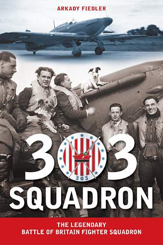 Click image for larger version.  Name:303_Squadron_cover_ISBN_781607720058_RGB.jpg Views:112 Size:233.1 KB ID:87912