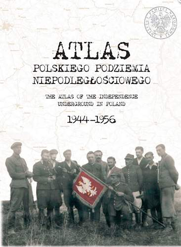Click image for larger version.  Name:Atlas-Polskiego-Podziemia-Niepodległościowego.jpg Views:56 Size:166.2 KB ID:267288