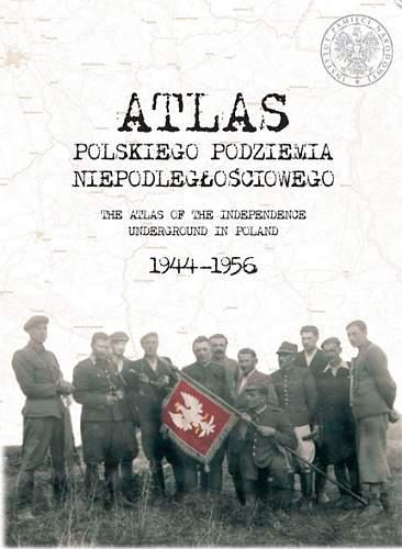 Click image for larger version.  Name:Atlas-Polskiego-Podziemia-Niepodległościowego.jpg Views:70 Size:166.2 KB ID:267288