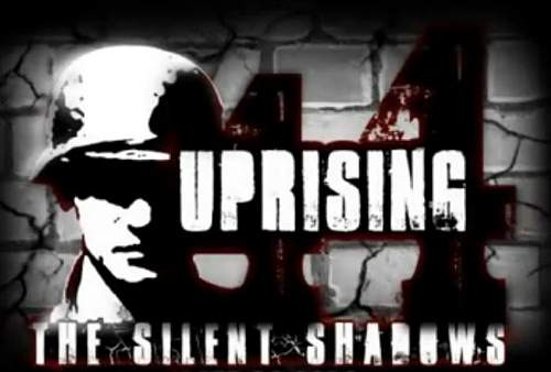 Uprising 44: The Silent Shadows... new video game!