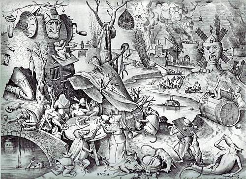 Click image for larger version.  Name:Pieter_Bruegel_the_Elder-_The_Seven_Deadly_Sins_or_the_Seven_Vices_-_Gluttony.jpg Views:132 Size:255.2 KB ID:609278