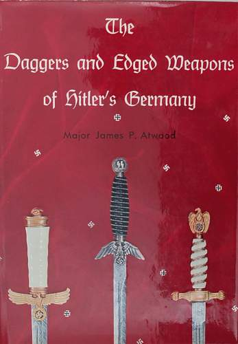 Click image for larger version.  Name:TheDaggersandEdgedWeaponsofHitlersGermany.JPG Views:89 Size:98.2 KB ID:727590