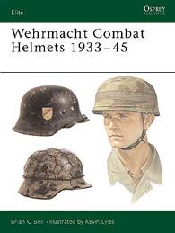 ''Wehrmacht Combat Helmets 1933-45''