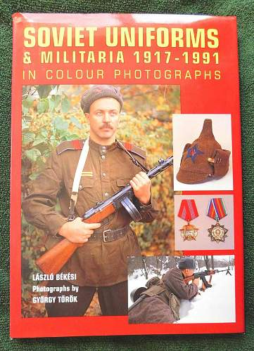 USSR: Uniforms and equipment of the Sovietperiod.
